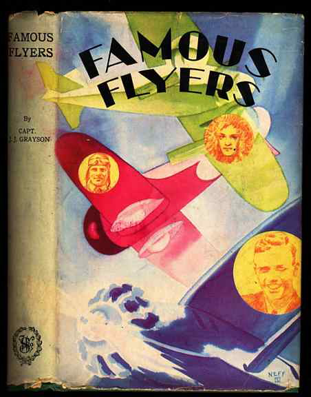 Image for FAMOUS FLYERS AND THEIR FAMOUS FLIGHTS