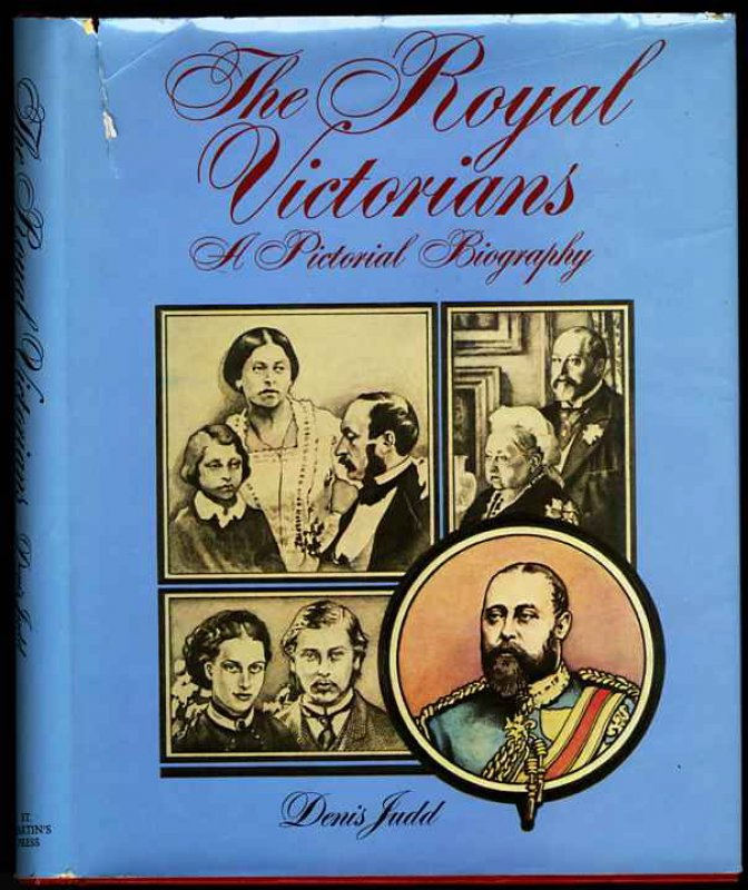 Image for THE ROYAL VICTORIANS: A PICTORIAL BIOGRAPHY