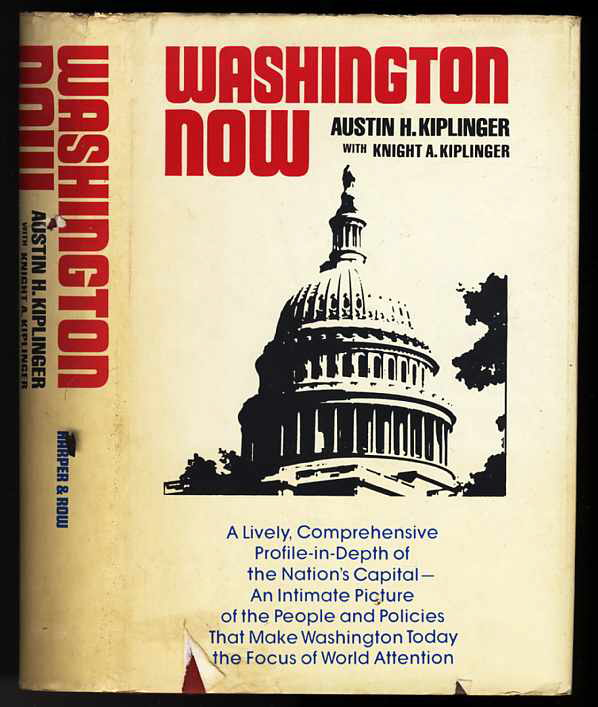 Image for WASHINGTON NOW, A LIVELY , COMPREHENSIVE PROFILE-IN -DEPTH OF THE NATION'S CAPITAL.