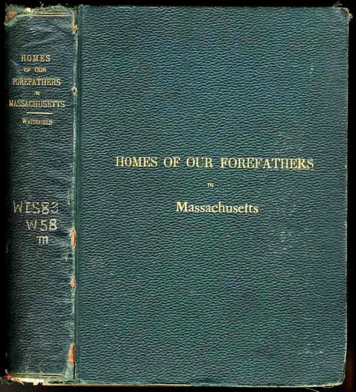 Image for THE HOMES OF OUR FOREFATHERS IN MASSACHUSETTS. New Edition