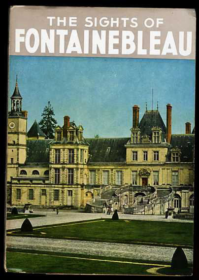 Image for THE SIGHTS OF FOUNTAINEBLEU