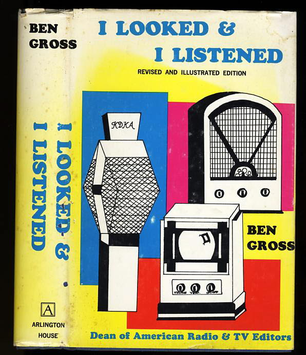 Image for I LOOKED & I LISTENED INFORMAL RECOLLECTIONS OF RADIO AND TV
