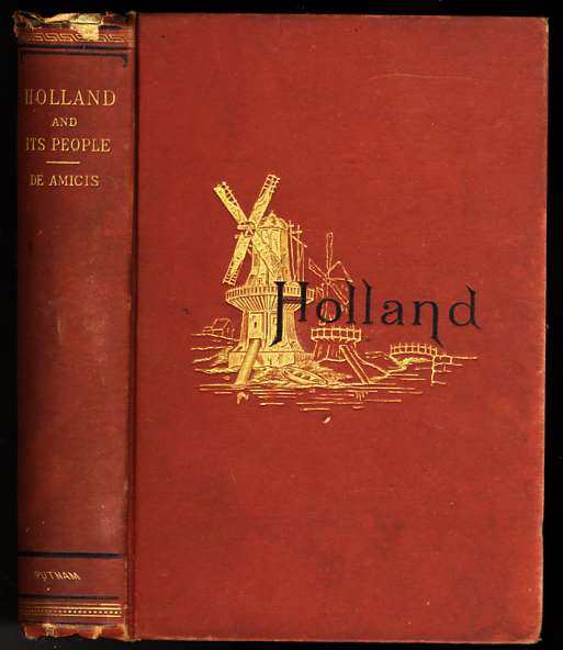 Image for HOLLAND AND ITS PEOPLE. TRANSLATED FROM THE ITALIAN BY CAROLINE TILTON