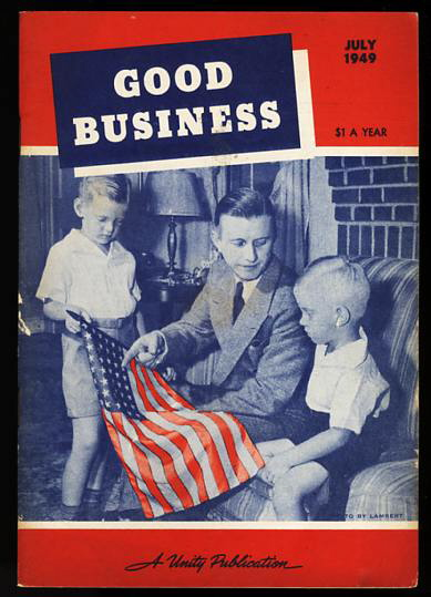 Image for GOOD BUSINESS JULY 1940 Christian Principles Are the Best Basis for Business- the Last Word in Economics