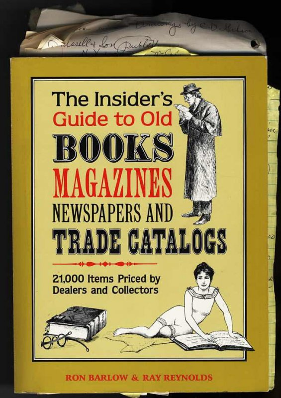 Image for THE INSIDER'S GUIDE TO OLD BOOKS, MAGAZINES, NEWSPAPERS AND TRADE CATALOGS : 21, 000 ITEMS PRICED BY DEALERS AND COLLECTORS