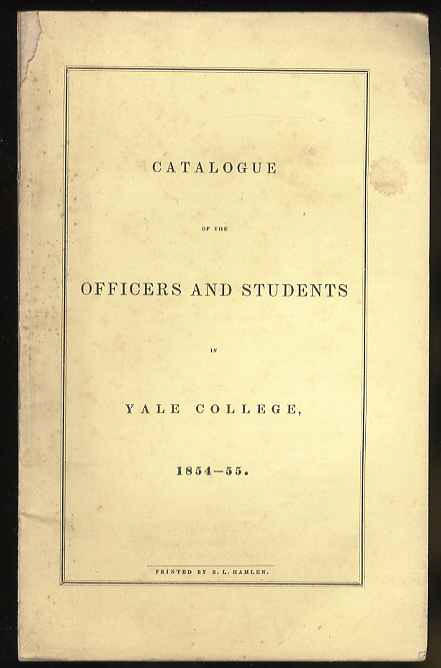 Image for CATALOGUE OF THE OFFICERS AND STUDENTS IN YALE COLLEGE 1854-55