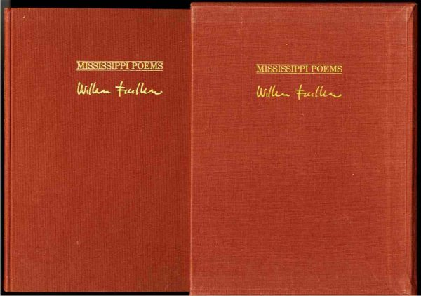 Image for MISSISSIPPI POEMS BY WILLIAM FAULKNER. Limited Edition 57/500