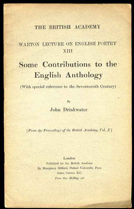 Image for SOME CONTRIBUTIONS TO THE ENGLISH ANTHOLOGY (WARTON LECTURE ON ENGLISH POETRY XIII)