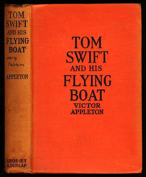 Image for TOM SWIFT AND HIS FLYING BOAT OR THE CASTAWAYS OF THE GIANT ICEBERG