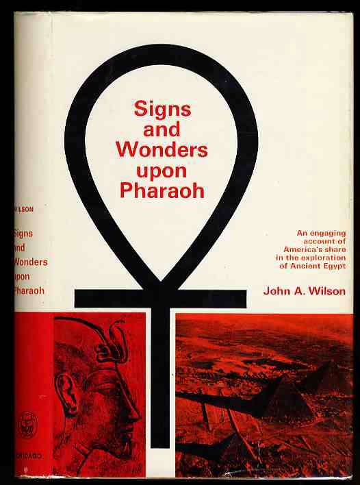 Image for SIGNS & WONDERS UPON PHARAOH: A HISTORY OF AMERICAN EGYPTOLOGY