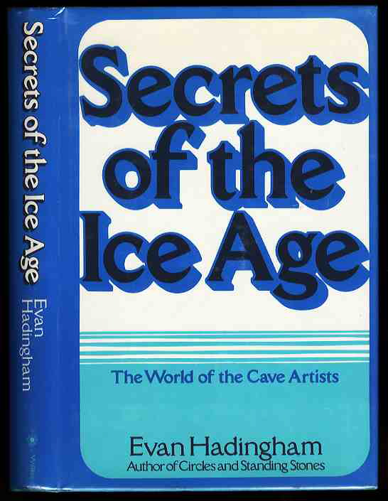 Image for SECRETS OF THE ICE AGE THE WORLD OF THE CAVE ARTISTS