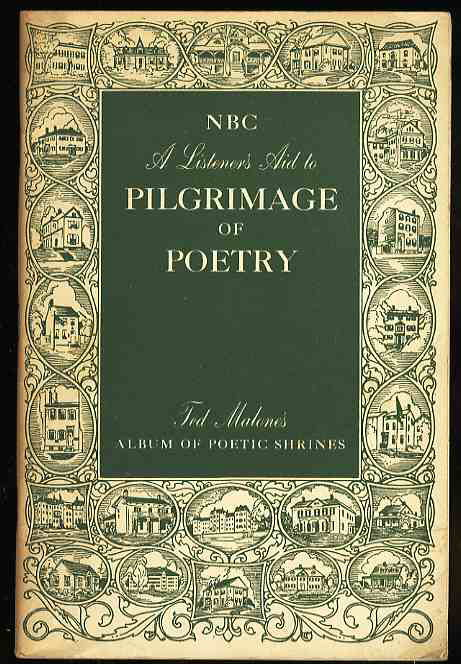 Image for NBC, A LISTENER'S AID TO PILGRIMAGE OF POETRY: TED MALONE'S ALBUM OF POETIC SHRINES