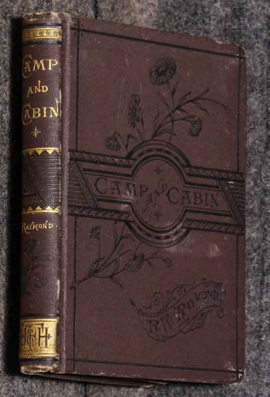 Image for CAMP AND CABIN: SKETCHES OF LIFE AND TRAVEL IN THE WEST