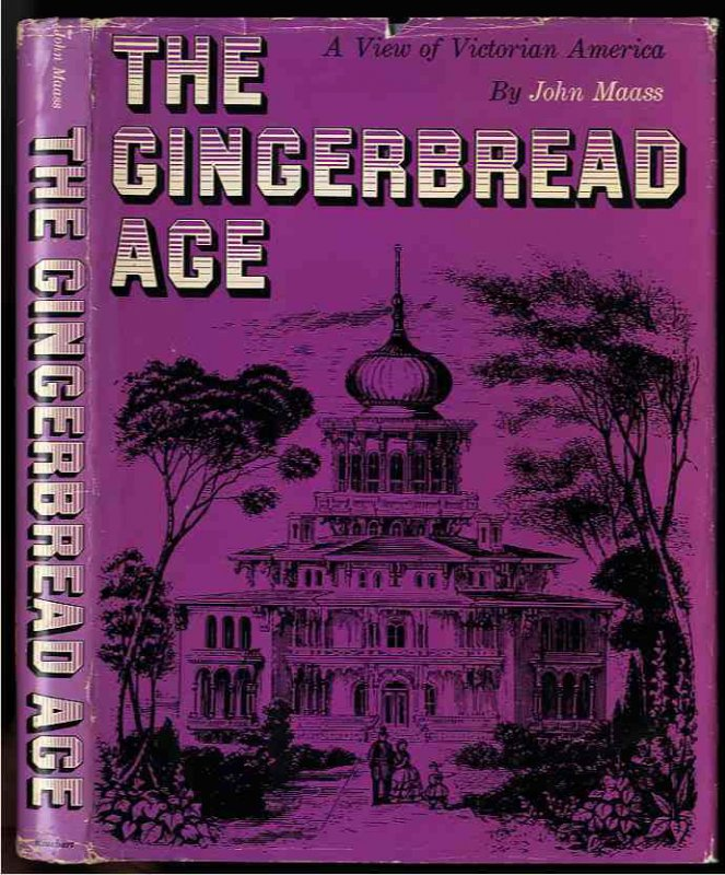 Image for GINGERBREAD AGE: A VIEW OF VICTORIAN AMERICA