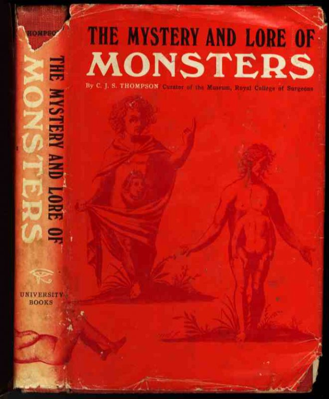 Image for THE MYSTERY AND LORE OF MONSTERS WITH ACCOUNTS OF SOME GIANTS, DWARFS, AND PRODIGIES