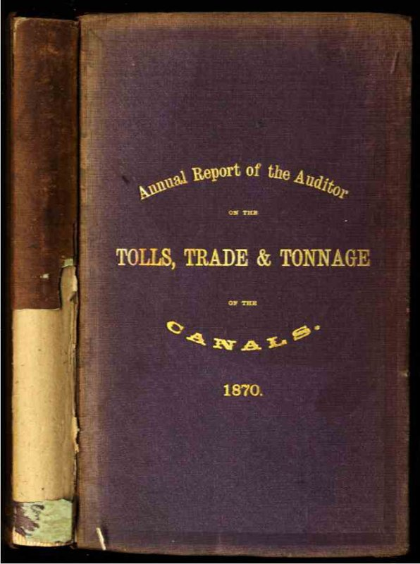 Image for [NEW YORK STATE] ANNUAL OF THE AUDITOR ON THE TOOLS, TRADE AND TONNAGE OF THE CANALS OF THE STATE OF NEW YORK 1870