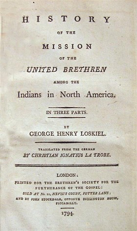 Image for HISTORY OF THE MISSION OF THE UNITED BRETHREN AMONG THE INDIANS IN NORTH AMERICA IN THREE PARTS [G]