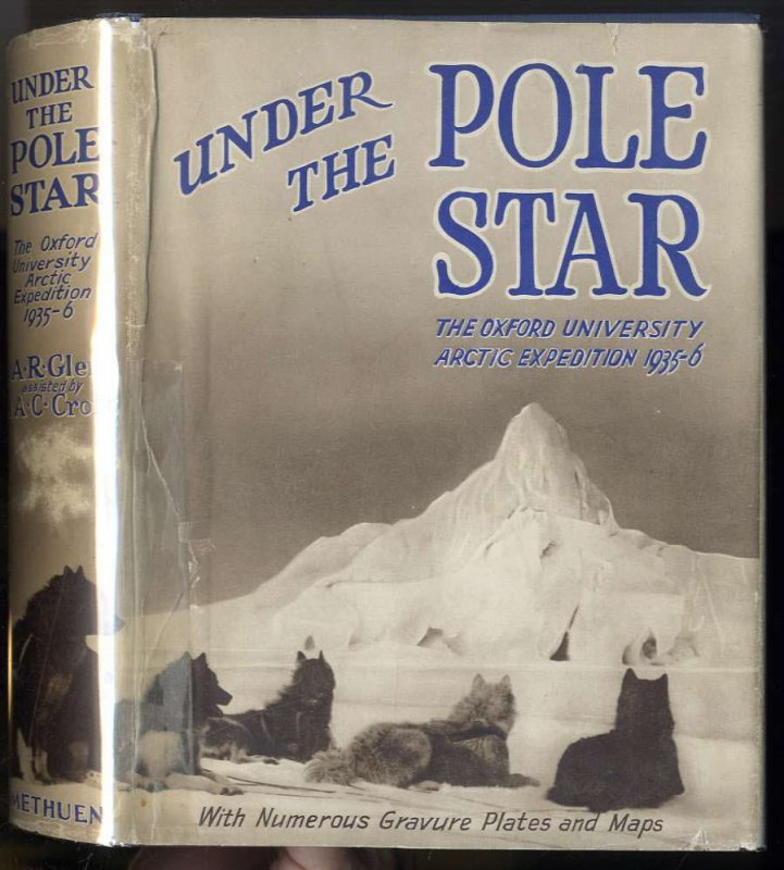 Image for UNDER THE POLE STAR, THE OXFORD UNIVERSITY ARCTIC EXPEDITION 1935-6 WITH NUMEROUS GRAVURE PLATES AND MAPS  (G)