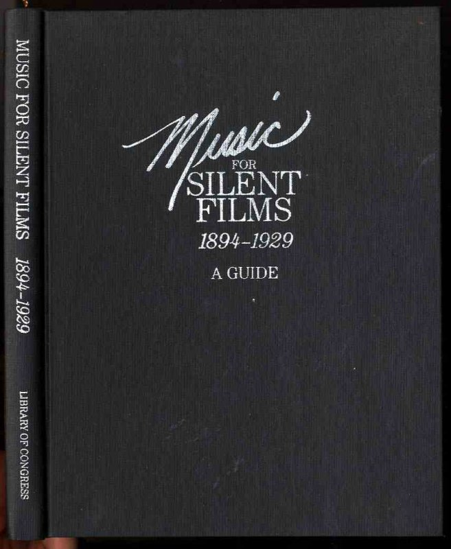 Image for MUSIC FOR SILENT FILMS 1894-1929