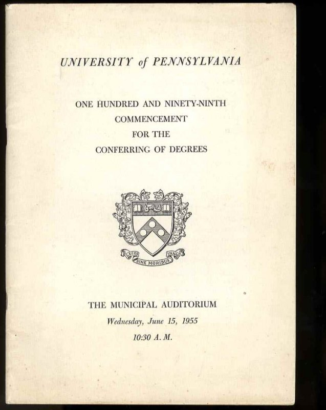 Image for UNIVERSITY OF PENNSYLVANIA ONE HUNDRED AND NINETY-NINTH COMMENCEMENT OF THE CONFERRING OF DEGREES, 1955