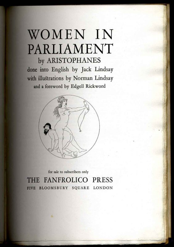 Image for WOMEN IN PARLIAMENT. DONE INTO ENGLISH BY JACK LINDSAY. [G] [Lbc]