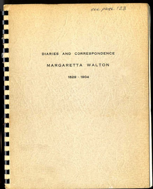 Image for DIARIES AND CORRESPONDENCE OF MARGARETTA WALTON 1829-1904