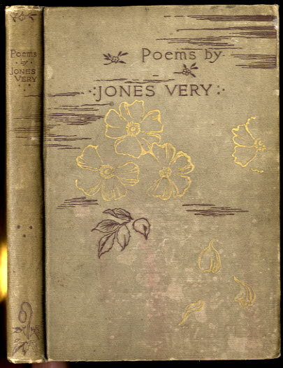 Image for POEMS BY JONES VERY WITH AN INTRODUCTORY MEMOIR