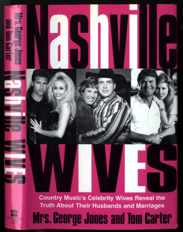 Image for NASHVILLE WIVES (SIGNED 1ST)  Country Music's Celebrity Wives Reveal the Truth about Their Husbands and Marriages