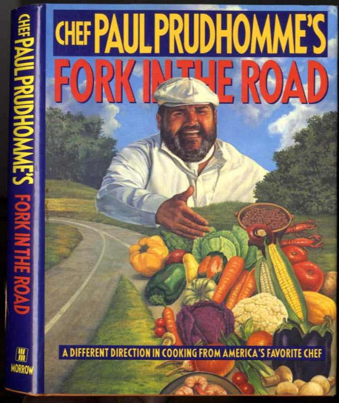 Image for CHEF PAUL PRUDHOMME'S FORK IN THE ROAD (SIGNED 1ST)