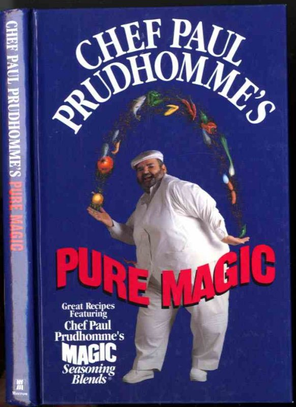 Image for CHEF PAUL PRUDHOMME'S PURE MAGIC (SIGNED)