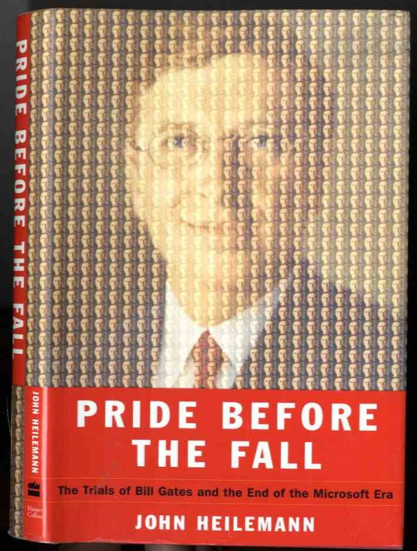 Image for PRIDE BEFORE THE FALL (SIGNED 1ST)   The Trials of Bill Gates and the End of the Microsoft Era