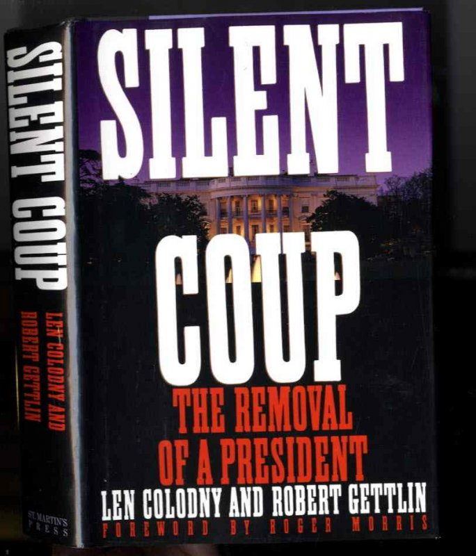 Image for SILENT COUP (SIGNED 1ST)   The Removal of a President