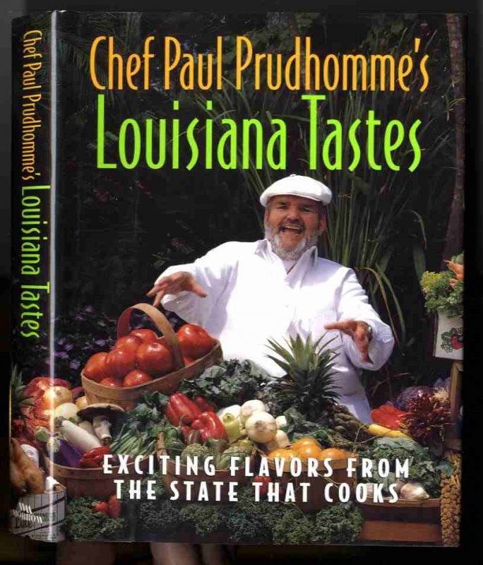 Image for Chef Paul Prudhomme's Louisiana Tastes  (SIGNED 1ST)   Exciting Flavors from the State that Cooks
