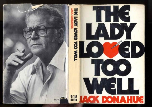Image for THE LADY LOVED TOO WELL (SIGNED 1ST)