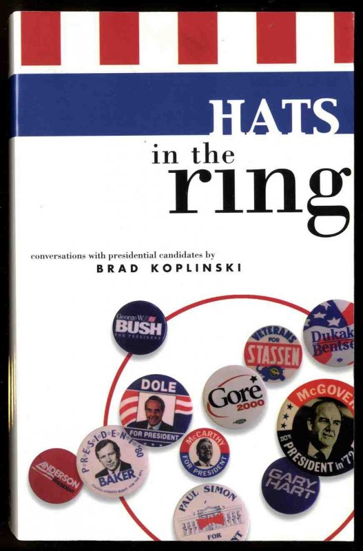 Image for HATS IN THE RING [SIGNED]  Conversations with Presidential Candidates