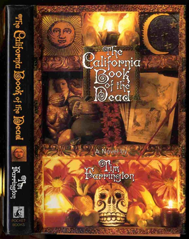 Image for THE CALIFORNIA BOOK OF THE DEAD [SIGNED]  A Novel
