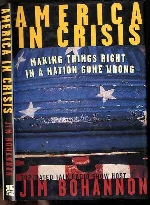 Image for America In Crisis  Making Things Right In A Nation Gone Wrong