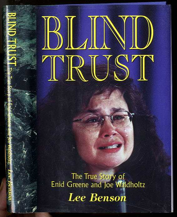 Image for BLIND TRUST [SIGNED]  The True Story of Enid Greene & Joe Waldholtz