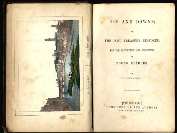 Image for UPS AND DOWNS; OR, THE LOST TREASURE RESTORED. FOR THE INSTRUCTION AND AMUSEMENT OF YOUNG READERS [G]