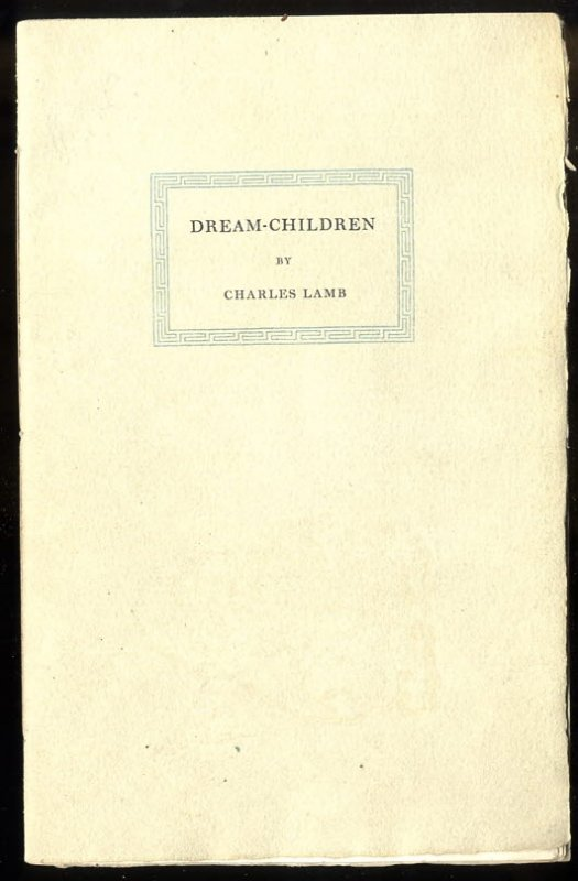 Image for DREAM-CHILDREN A REVERIE.