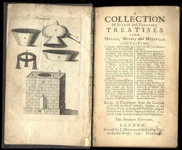 Image for A COLLECTION OF SCARCE AND VALUABLE TREATISE UPON METALS, MINES AND MINERALS [TWO BOOKS BOUND IN ONE CT] [G]