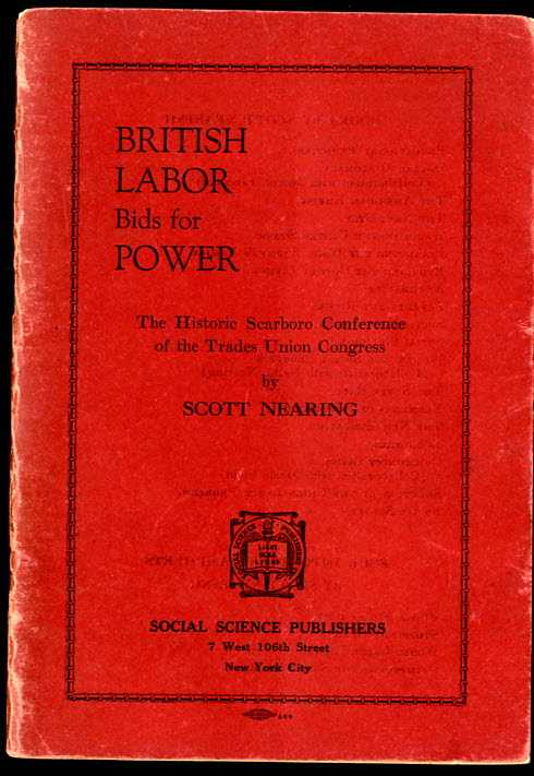 Image for BRITISH LABOR BIDS FOR POWER: THE HISTORIC SCARBORO CONFERENCE OF THE TRADES UNION CONGRESS