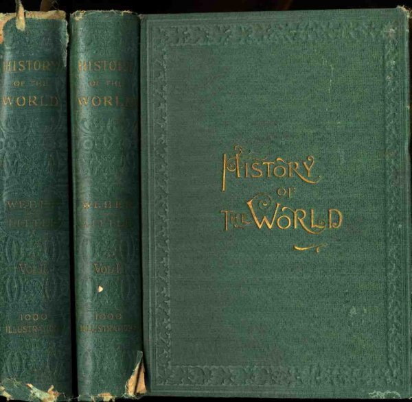 Image for HISTORY OF THE WORLD FROM THE CREATION OF MAN TO THE PRESENT DAY VOLUMES I AND II,