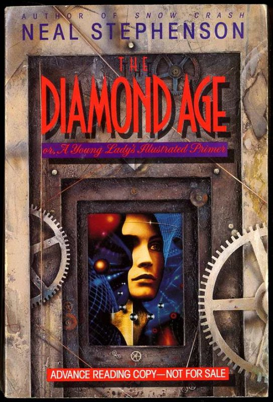 Image for The Diamond Age, or, A Young Lady's Illustrated Primer Arc