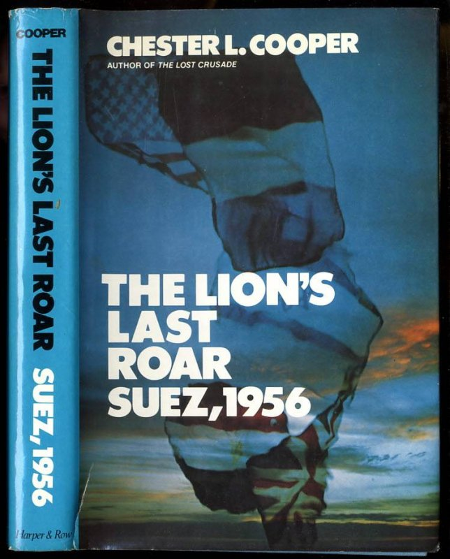 Image for The Lion's Last Roar  Suez, 1956