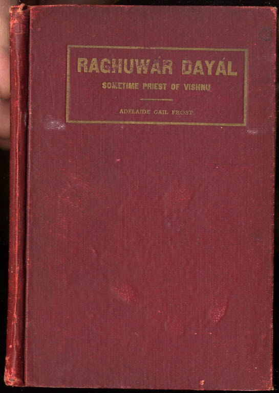 Image for RAGHUWAR DAYAL; SOMETIME PRIEST OF VISHNU