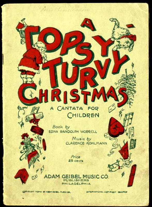 Image for A TOPSY-TURVY CHRISTMAS A CANTATA FOR CHILDREN