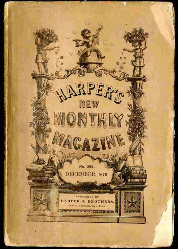 Image for HARPER'S NEW MONTHLY MAGAZINE; VOLUME LX (60) , NUMBER CCCLV, (355) DECEMBER, 1879