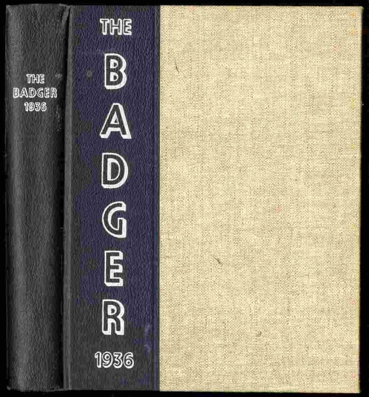 Image for THE 1936 BADGER UNIVERITY OF WISCONSIN AT MADISON [YEARBOOK VOL 51]