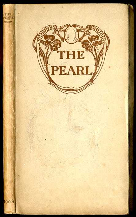 Image for THE PEARL. AN ENGLISH VISION-POEM OF THE FOURTEENTH CENTURY DONE INTO MODERN VERSE BY MARIAN MEAD